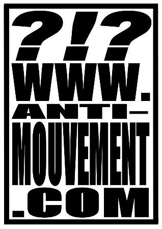 Anti-mouvement